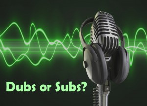 dubs-or-subs